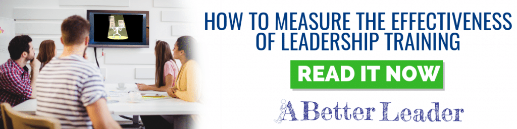 How to measure the effectiveness of leadership training from A Better Leader