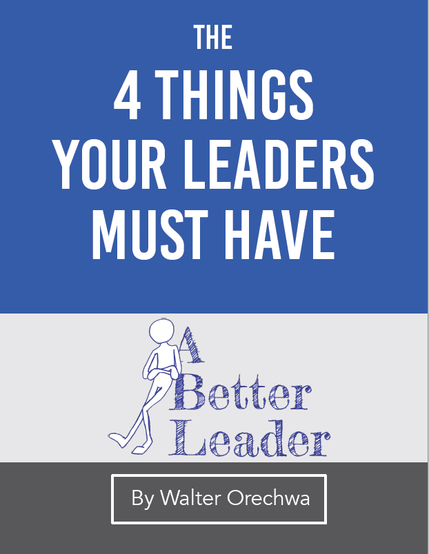 Things Your Leaders Must Have